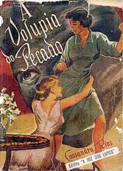 A Volúpia do Pecado, de Cassandra Rios (1948)