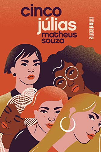 Cinco Julias, de Matheus Souza