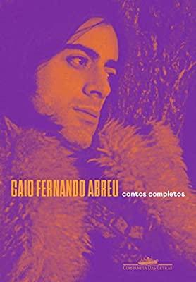 Contos completos, de Caio Fernando Abreu