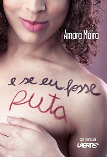 E Se Eu Fosse Puta, de Amara Moira (2016)