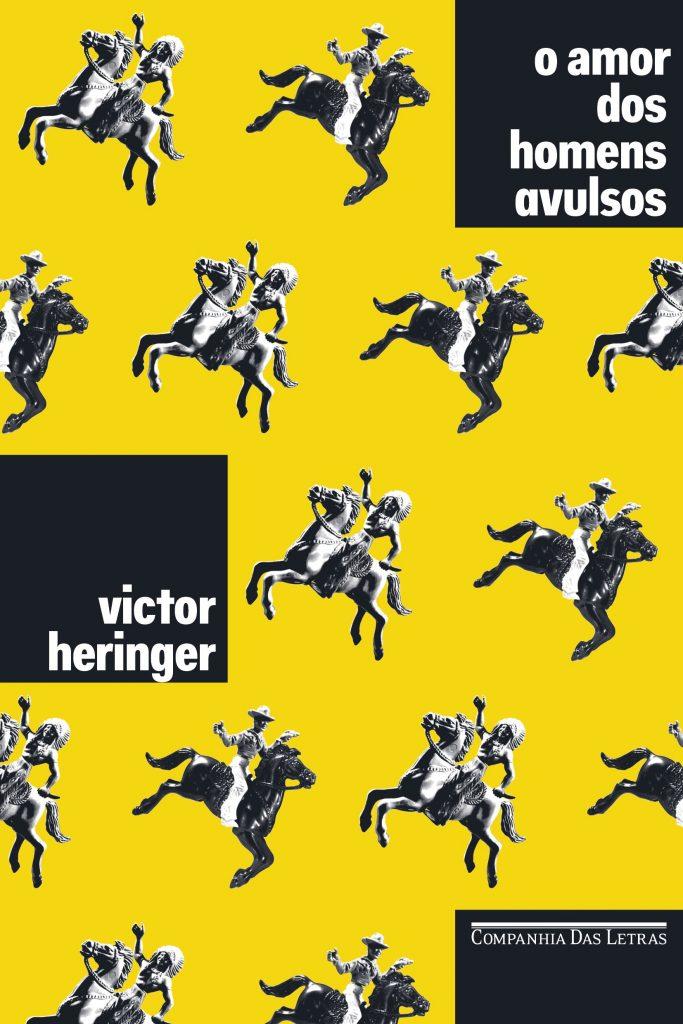 O amor dos homens avulsos, de Victor Heringer
