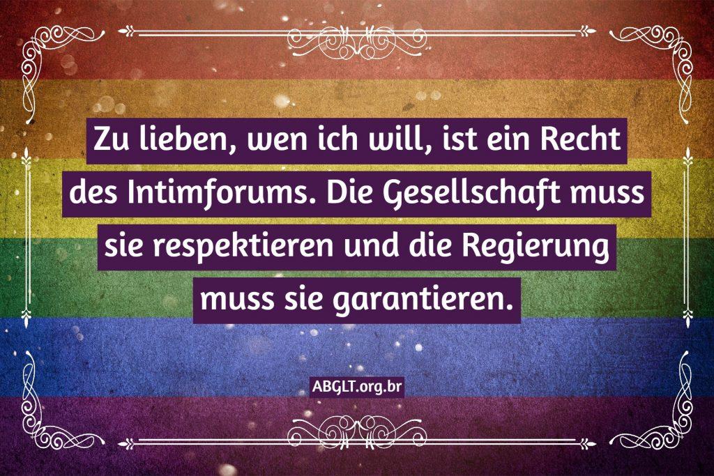 Zu lieben, wen ich will, ist ein Recht des Intimforums. Die Gesellschaft muss sie respektieren und die Regierung muss sie garantieren.