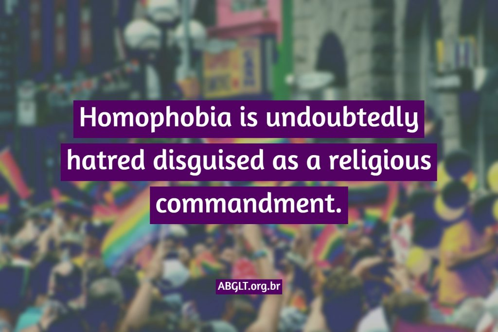 Homophobia is undoubtedly hatred disguised as a religious commandment.