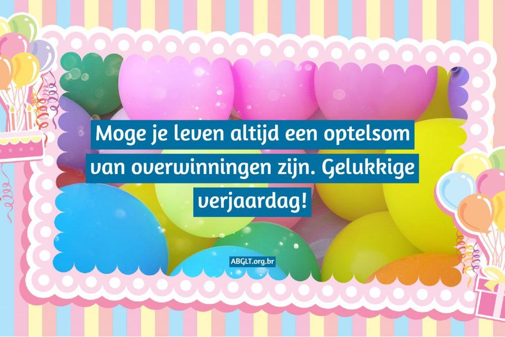 Moge je leven altijd een optelsom van overwinningen zijn. Gelukkige verjaardag!