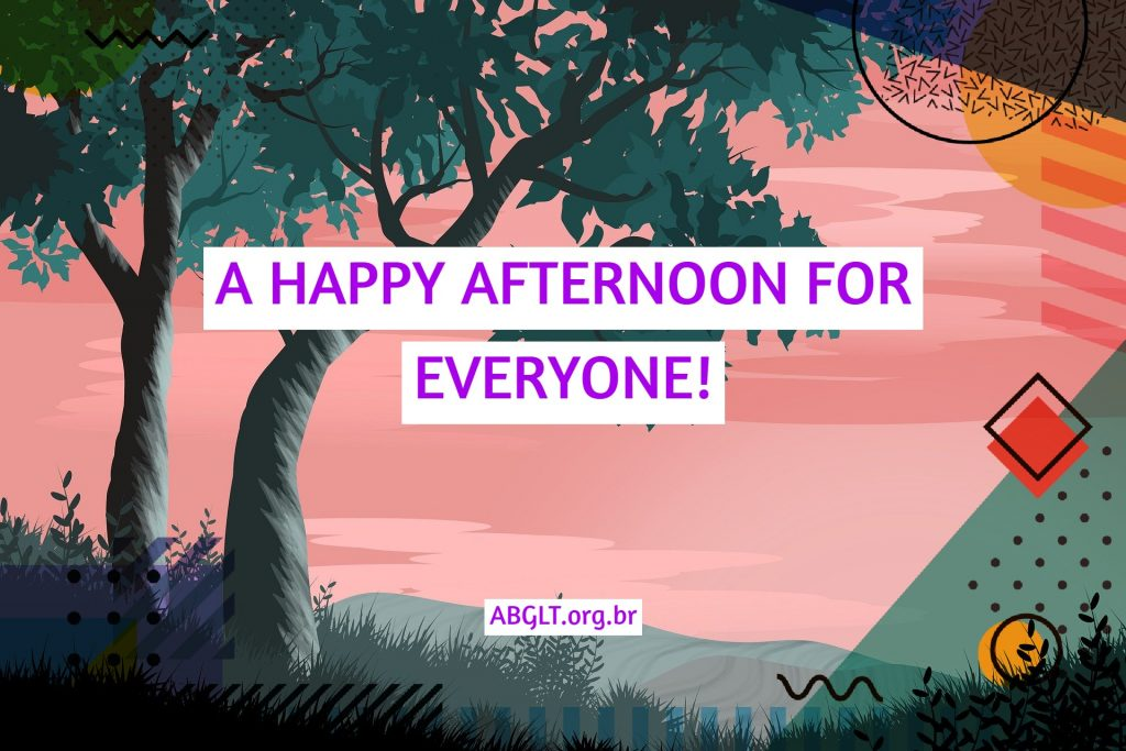 A HAPPY AFTERNOON FOR EVERYONE!