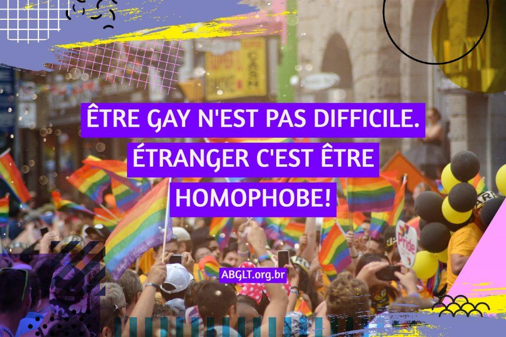 ÊTRE GAY N'EST PAS DIFFICILE. ÉTRANGER C'EST ÊTRE HOMOPHOBE!